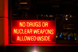 No Drugs, Or Nuclear Weapons