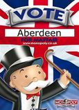 Vote for Aberdeen - UK Monopoly