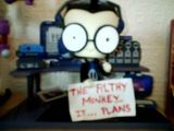 The filthy monkey. It plans.