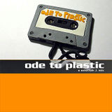 ODE TO PLASTIC - a selectah j mix